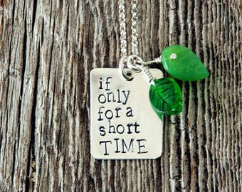 If Only for a Short Time Necklace, Foster Care Necklace, Adoption Jewelry, Failed Adoption, The Odd Life of Timothy Green Quote