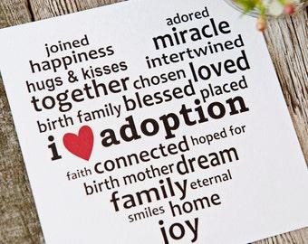 I Love Adoption Art Print, Adoption Sayings, Adoption Gifts, Adoptive Families, Adoption Shop, Adoption Placement Gifts, I Love Adoption