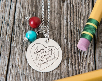 It Takes A Big Heart To Teach Young Minds, Teacher Necklace, Gifts for Teachers, Teacher Jewelry, Teaching Necklace, Teacher Appreciation