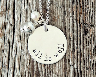 ALL IS WELL Necklace, Sympathy Necklace, Adoption Jewelry, Hand Stamped Sterling Silver Jewelry
