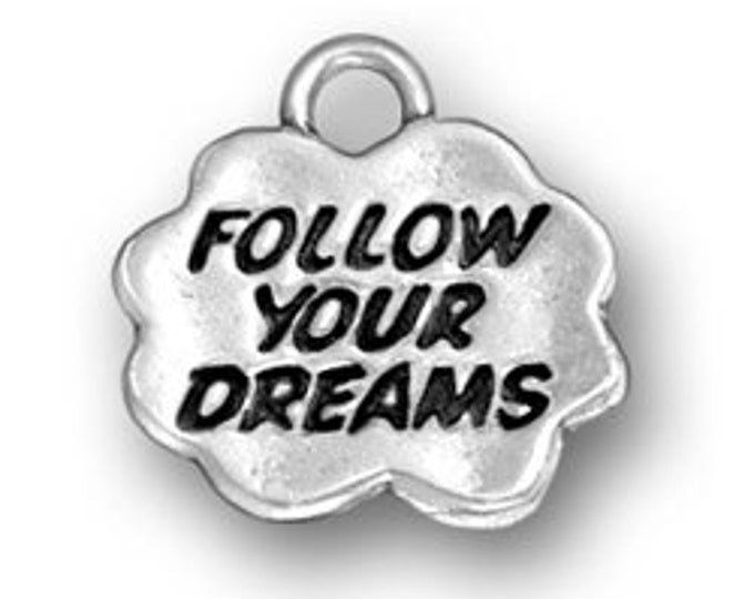 Sterling Silver FOLLOW YOUR DREAMS charm