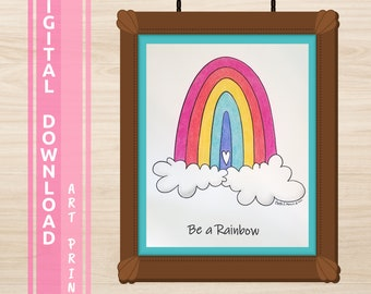 Color Digital Art Print Be A Rainbow Design, Digital Download, Created from my Colored Pencil Drawing, Printable Digital Download