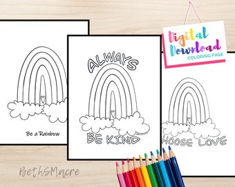 Rainbow Art Coloring Page Set of 3, Be A Rainbow, Always Be Kind, Choose Love, Instant Digital Download Printable Coloring Page