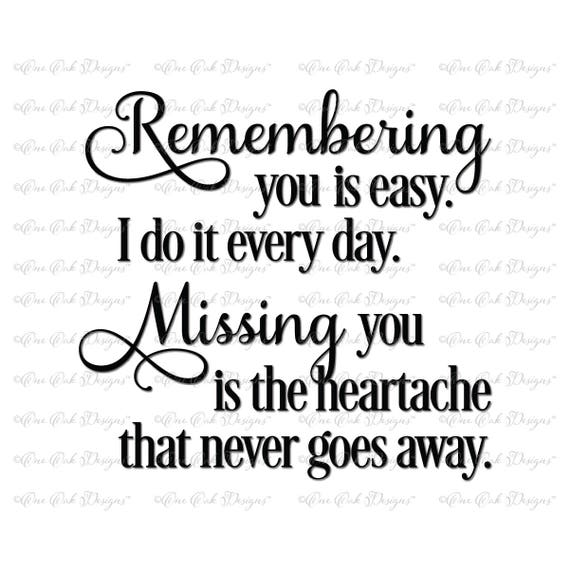 Remembering You Svg File Svg Dxf Png Pdf Jpg For Cameo Cricut Etsy