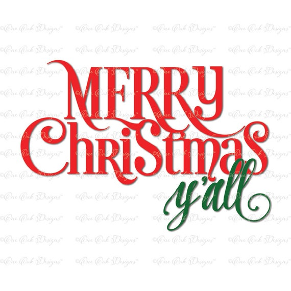 Merry Christmas Yall.Merry Christmas Yall Svg Dxf Png For Cameo Cricut And Other Electronic Cutters