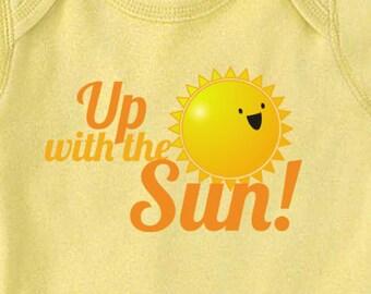 Up with the Sun! Onesie/Bodysuit