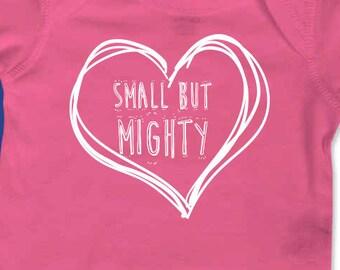 Small But Mighty Onesie/Bodysuit