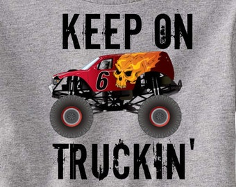Keep on Trucking' Monster Truck toddler t-shirt