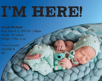 I'm here! Boy's Birth Announcement > Printed for you or Digital download