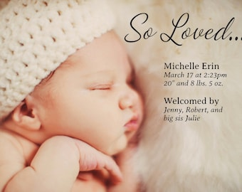 So Loved... Birth Announcement > Printed for you or Digital download