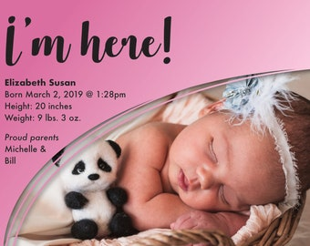 I'm here! Girl's Birth Announcement > Printed for you or Digital download