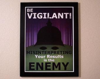 Statistics Propaganda Poster - Be Vigilant