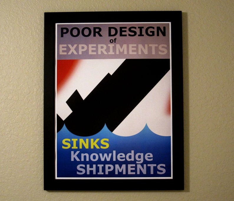 Statistics Propaganda Poster  Poor Design of Experiments image 0