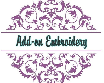 Additional personalization on a Skidz Wife Creations item, add-on embroidery, additional embroidery