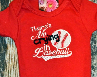 Newborn Boy's or Girl's Bodysuit - There's No Crying In Baseball Saying - Ready to Ship