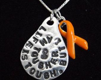 Life is Tough Orange ribbon necklace, Multiple Sclerosis Jewelry, MS Awareness Necklace, Leukemia Awareness necklace, Kidney cancer jewelry