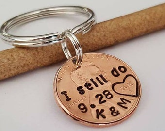 I Still Do - Penny Keychain, Husband Anniversary Gift, 1 yr anniversary gift, 7 year anniversary, Personalized Gift For Him, Stamped Penny