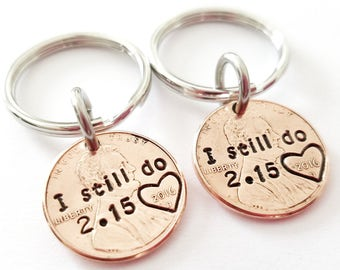 I Still Do Penny Keychains, Husband Anniversary Gift, 1 yr anniversary, 7 year anniversary, Penny keychain, Personalized Penny, Couples Gift