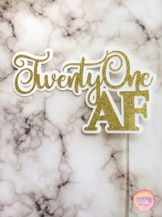 Twenty One AF Glitter Cake Topper