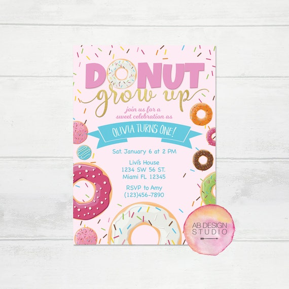 Do-nut Grow Up Birthday Party Donut Party Theme Donut Birthday Favors Donut Birthday Party Donuts Invites CPS