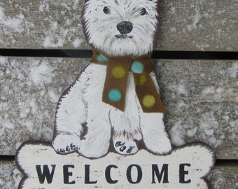 WESTIE TERRIER Custom Dog Sign - Original Hand Painted Hand Crafted Wood - Removable Scarf