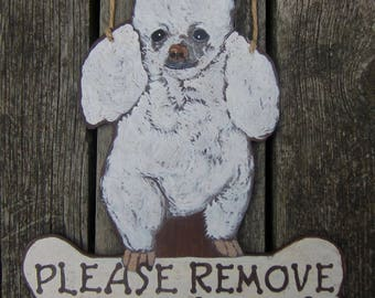 POODLE Custom Dog Wood Sign - Original Hand Crafted Hand Painted - Please Remove Your Shoes