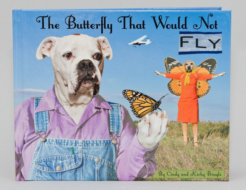 The Butterfly That Would Not Fly new hardback book with dogs image 0