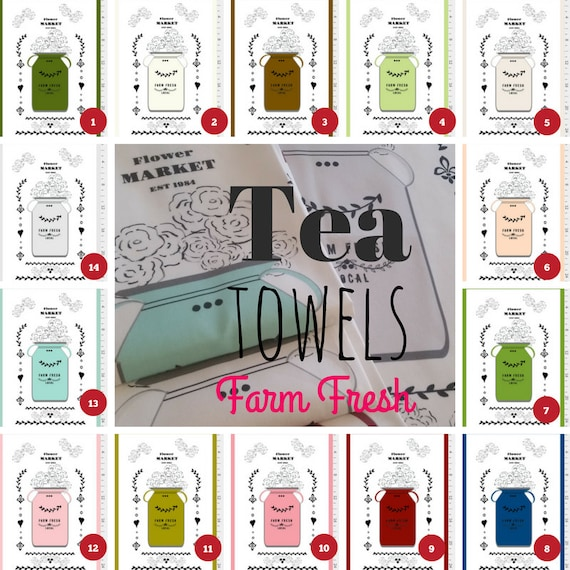 Tea Towels - Farm Fresh Flower Market Jug - 14 colors in Linen Cotton Canvas - Shabby Chic,  French Country Farmhouse Decor