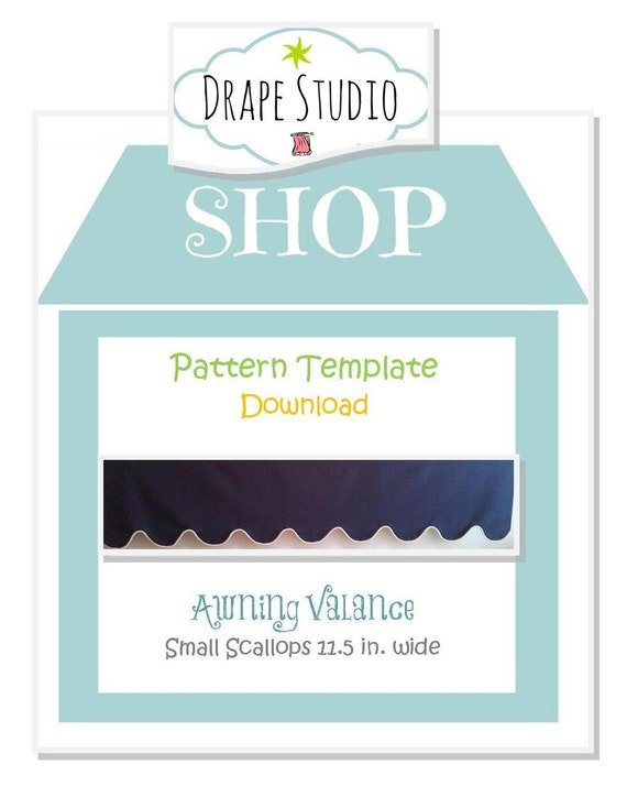 Pattern Template - Awning Valance -small scallops 11.5 in / pattern template download, scalloped valance, custom valance
