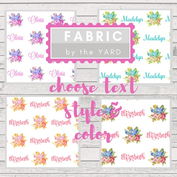 PERSONALIZED Name Fabric by the Yard -1 Name | Gauze, Quilting, Linen, Cotton, Minky, Fleece, Organic Cotton, Upholstery, DIY, Custom Fabric