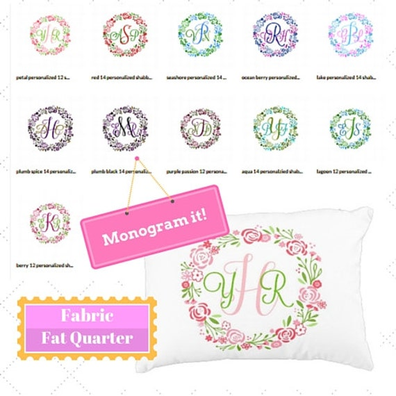 Monogram Custom Fabric Fat Quarter Home Decor Fabric - Preppy, Shabby Chic, DIY, Trendy Floral Wreath, Linen, Cotton, Minky, Organic Cotton