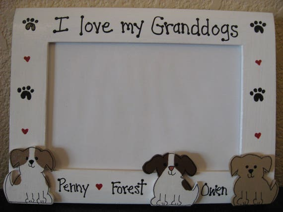 I Love My Granddogs Frame Dog Pet Custom Personalized Photo Etsy