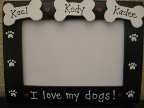 I Love My Dogs Picture Frame Granddogs Personalized Custom Etsy