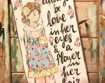 Little Girl custom art painting with quote of choose Matilda Jane Inspired