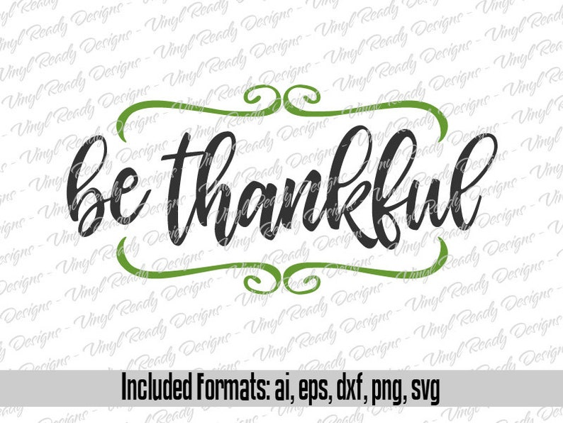 Be Thankful - Fall Thanksgiving Vector Art - Svg Eps Ai Dxf Png Digital  Download Cut Files
