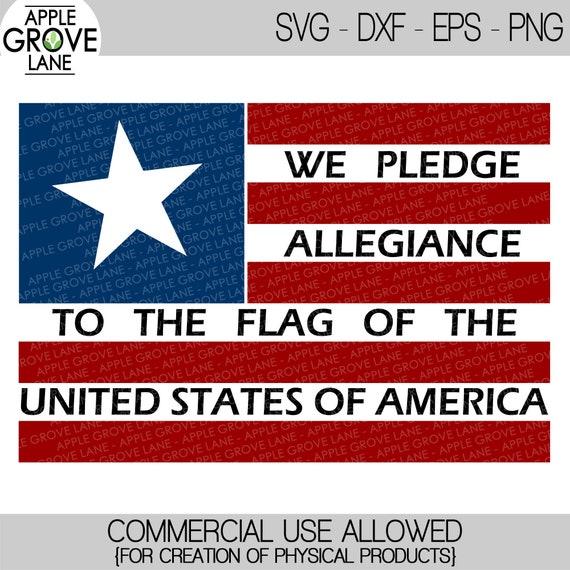 Pledge Of Allegiance Svg Usa Svg Flag Svg United States Etsy