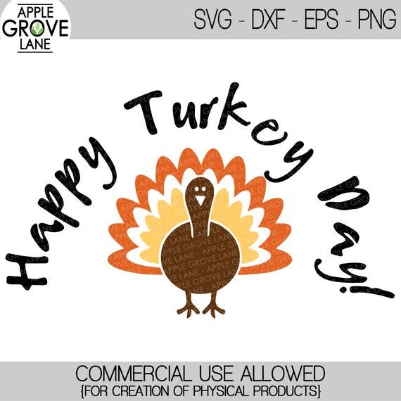 Happy Turkey Day Svg Thanksgiving Svg Turkey Svg Fall Etsy