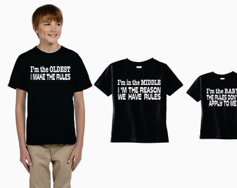 Boys//Girls T-Shirt I/'m The MIDDLE Sister//Brother The Reason We Have Rules