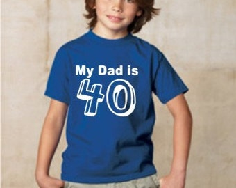 Set Of 3 40th Birthday Shirts Custom Lot My Dad Is 40 Party Suprise Parties Shirt