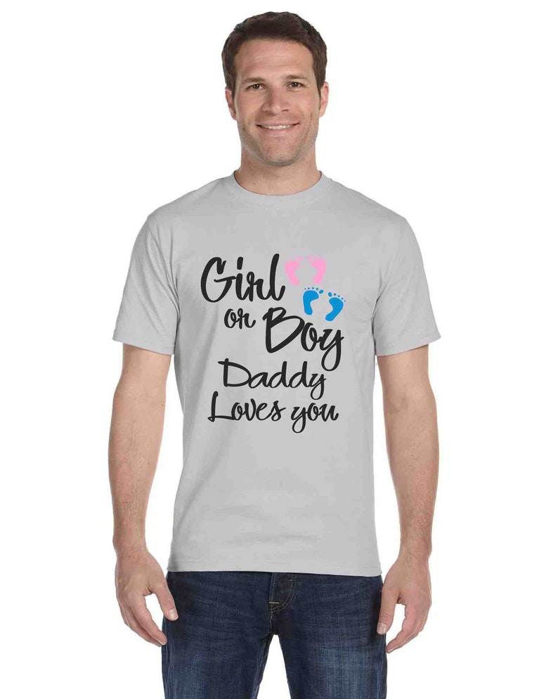 29d50b9a4 Gender Reveal shirt for dad to be gift Girl or Boy Daddy Loves | Etsy