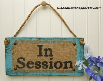 business sign in session door hanging sign burlap etsy