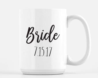 Coffee Mug, Bride, Bride to Be Mug, Bride to Be Coffee Mug, Bride Coffee Mug, Wedding Gift, Engagement Gift, Bachelorette Party Gift
