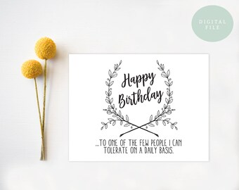 PRINTABLE Funny Birthday Card  Birthday Card  Card for friend  Friend Birthday Card  Happy Birthday  INSTANT DOWNLOAD