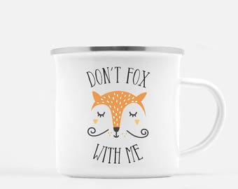 Fox Coffee Mug, Don't Fox with me, For Fox Sake, Punny Coffee Mug, Funny Coffee Mug, Coworker Gift, Funny Gift, Funny Mug, Pun Mug, camp mug