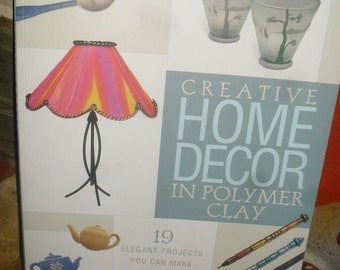 Craft book - Creative Home Decor In Polymer Clay - Sue Heaser - 19 Elegant projects   -