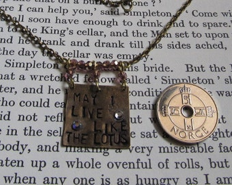 Item 2308 May I live like the Lotus hand stamped Necklace