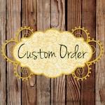 Jesse - custom order