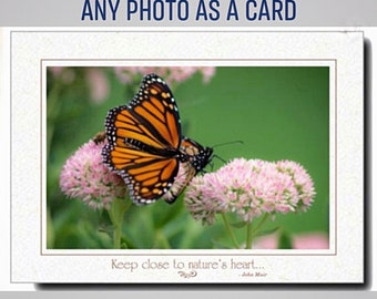 Photography - Photo Card - Any Photo As A Card - Nature Card - Mothers Day - Photography Prints