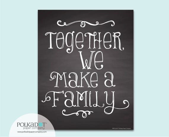 Together We Make a Family Chalkboard Style Framable Print - Adoption Family Quote