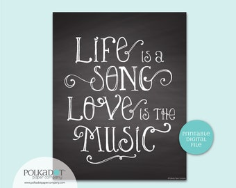 Life is a Song Quote - Download and Print